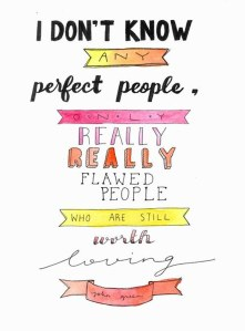 Motivational-Quote-i-dont-know-any-perfect-people